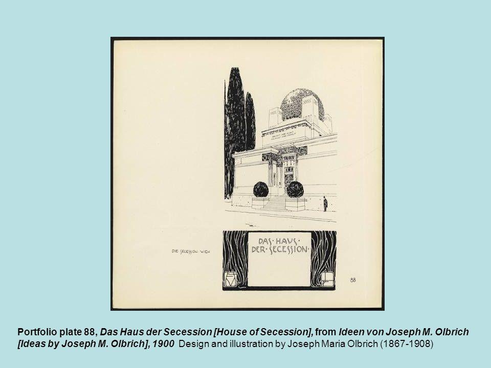 Portfolio plate 88, Das Haus der Secession [House of Secession], from Ideen von Joseph M. Olbrich